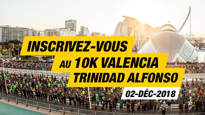 Inscrivez-vous 10K Valencia