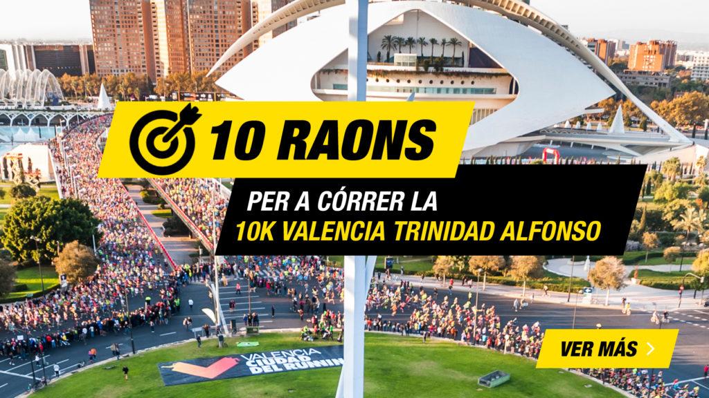 10 raons 10K Valencia