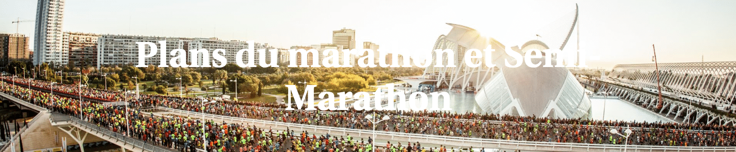 Plans du marathon et Semi-Marathon