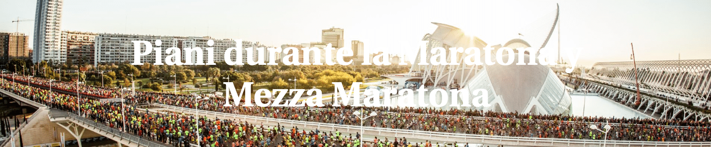 Piani durante la Maratona y Mezza Maratona