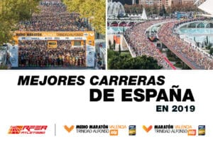 Mejores Carreras España 2019 - Real Federación Española Atletismo